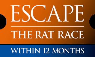 Escape the Rat Race